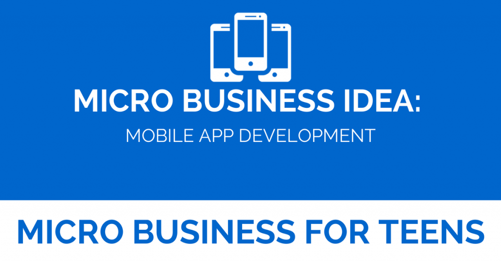 Micro Business Idea: Mobile App Development